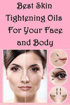 Skin Tightening Cream, Skin Firming, Skin Tips, Skin Care Tips, Face Skin, Face And Body, Natural Oils, Natural Skin Care, Natural Beauty