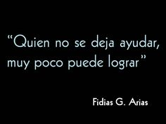 Frases de Fidias G. Arias