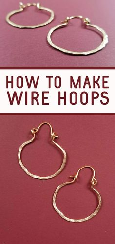 Learn how to make wire hoops - these easy DIY earrings for beginners look so professional! This easy hammered metal jewelry making project is fun for teens or adults. Diy Metal Earrings, Diy Leather Earrings, Metal Jewelry Making, Jewelry Making Tutorials, Beading Projects, Beading Tutorials, Diy Earrings For Beginners, Friendship Bracelet Patterns, Fun Things