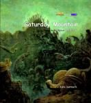 Saturday Mountain by Jinrak Kim, retold by Julie Somark ages 5 and up http://thepatientdreamer.com/2011/11/26/perfect-picture-book-friday/