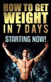 How To Gain Weight In 7 Days: Best Ways To Gain Weight Foods To Gain Weight Diet To Gain Weight Gain Weight Pills Healthy Weight Weight Gain Supplements Tips To Gain Weight How To Gain Weight