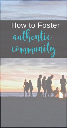 Tips for fostering authentic Christian community   Scripture Confident Living