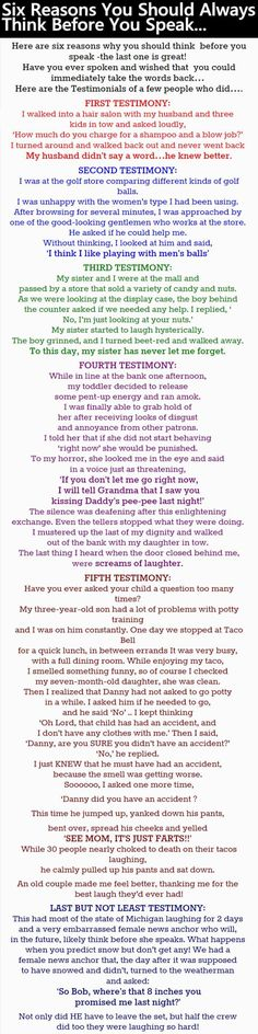 Six Reasons You Should Always Think Before You Speak... funny jokes story lol funny quote funny quotes funny sayings joke hilarious humor omg stories funny jokes