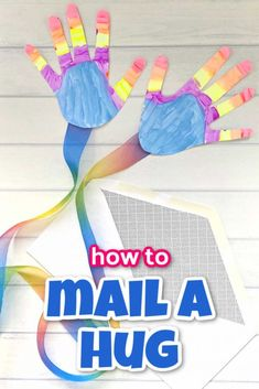 A fun social distancing craft to send to someone that you miss. How to mail a hug an easy handprint craft for kids. crafts for kids learning fun activities Summer Crafts For Kids, Crafts For Kids To Make, Craft Activities For Kids, Preschool Crafts, Toddler Activities, Art For Kids, Craft Kids, Summer Diy, Literacy Activities