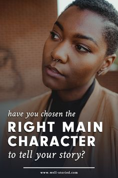 Main characters can make or break a story's success. But how do you know if you've selected the perfect protagonist? The answer may be simpler than you think!