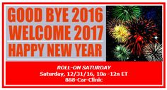 ROLL-OVER SATURDAY, Sat, 12/31, 10a-12n ET, 888-Car-Clinic: www.WatchBobbyLive.com for #AutoExpert Advice & #AutoIndustry News.  Rollover, 2016, & Welcome, 2017! What about this for a New Year's Resolution? Take supreme care of your car...and I bet your car will return the favor. Speaking of taking care of your car, tune in tomorrow and not only will I help you with your #AutoRepair & Service decisions, but also I'm giving away a $25 gift card from O'Reilly Auto Parts.  Start there for car…