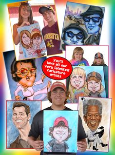Bring out the cartoon in you with fun caricatures. Whether your event is corporate or private our caricature artists will make your event a blast!  Our artists will sketch hilarious cartoons of you and your guests that everyone will love so much they'll frame them. The pictures will become a keep sake of the wonderful party you put together.