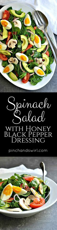 Spinach Salad recipes come in so many varieties, but this is my absolute favorite. I've been eating it since I was a kid and I never get tired of it. Imagine a delicious spicy-sweet honey and black pepper dressing coating a hearty salad of spinach, bacon, avocado, hard-boiled egg, mushroom, shallot and tomato. Sounds amazing, right!? Promise me you'll try it.