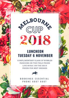 Melbourne Cup Luncheon Poster Template 2018 - The biggest range of customisable Melbourne Cup posters and flyers that take the hassle out of organising your promotions. Choose a template and drag, drop and be done! Melbourne Races, Melbourne Cup, Christmas Day Lunch, Restaurant Promotions, Vintage Floral Backgrounds, Spring Racing Carnival, Graphic Design Templates, The 5th Of November, Poster Prints