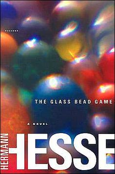 Hermann Hesse - Magister Ludi - The Glass Bead Game