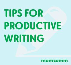 Tips for productive writing, whether it's for a blog post, publication, ebook or something else!