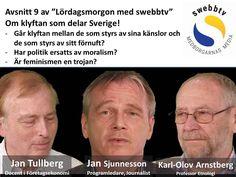 Lördagsmorgon Avsnitt 9   Om klyftan som delar Sverige