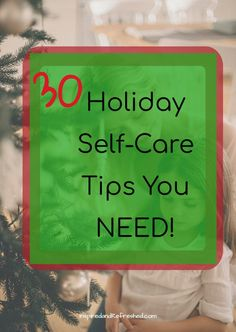 "Put the ""Me"" back in Merry with these ridiculously easy self-care tips. FREE 26 PAGE HOLIDAY PLANNER and infographic! #inspiredandrefreshed #holidayplanner #selfcare"
