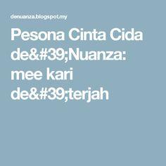 Pesona Cinta Cida de'Nuanza: mee kari de'terjah