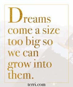 Dreams come a size too big so we can grow into them. Motivational Thoughts, Positive Quotes, Motivational Quotes, Inspirational Quotes, Positive Vibes, Amazing Quotes, Best Quotes, Cool Words, Wise Words