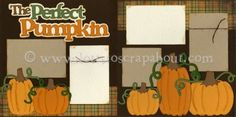 The Perfect Pumpkin Scrapbook Page Kit Album Scrapbook, Scrapbook Sketches, Scrapbook Page Layouts, Baby Scrapbook, Scrapbooking Ideas, Scrapbook Paper, Scrapbook Patterns, Halloween Scrapbook, 6 Photos