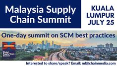 BOOK YOUR DAY! Make plans now to attend the Malaysia Supply Chain Summit on July 25 - RSVP now at http://www.supplychain.my/ to book your seat.