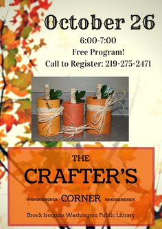 Tin Can Pumpkins at this month's Crafter's Corner