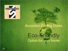 Accordion Folding Doors an Eco-Friendly Option for your home
