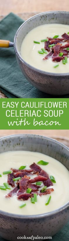 Easy cauliflower celery root soup with bacon. The celeriac makes it so creamy, you won't believe it's gluten-free and paleo — without any flour or starch! ~ http://cookeatpaleo.com #cauliflower #fallrecipe #paleo