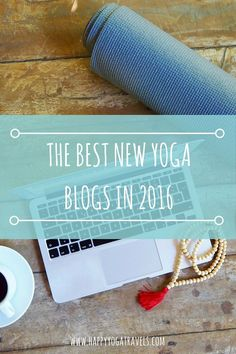 The best new yoga blogs in 2016!