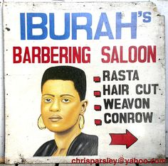 African barber sign -   These are hand painted signs for street barbers. All are from Ghana and measure about 4 feet long.