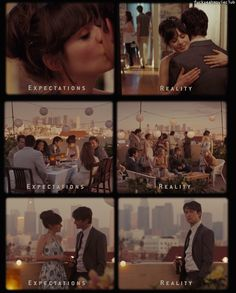 500 days of summer: Favorite Movie  also... how many times does our reality fall short of our expectations