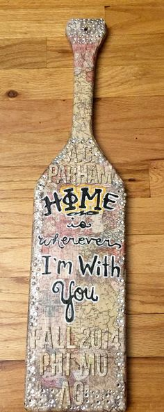 Home is Wherever I'm With You phi mu paddle. Sorority paddle. Map paddle. Travel craft. Sorority craft. Phi Mu craft. Paddle with pearl and rhinestone trim. Hand painted paddle