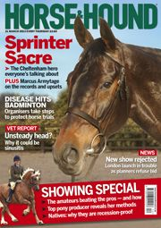 21 March 2013 edition. Find out what's inside at http://www.horseandhound.co.uk/news/397/316310.html