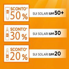 SCONTO PARI AL FATTORE DI PROTEZIONE:  50+ SCONTO 50% 30+ SCONTO 30% 20+ SCONTO 20%