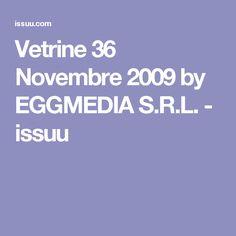 Vetrine 36 Novembre 2009 by EGGMEDIA S.R.L. - issuu