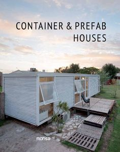 CONTAINER & PREFAB HOUSES  ISBN: 978-84-15829-93-5 / Layout: 18 x 23 cm…