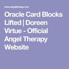 Oracle Card Blocks Lifted | Doreen Virtue - Official Angel Therapy Website