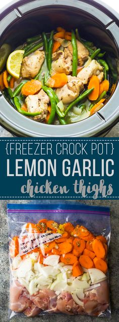 Assemble these freezer to slow cooker lemon garlic chicken thighs ahead and stash in the fridge or freezer until you're ready to cook up! This recipe provides a delicious lemon garlic sauce you're going to want to drizzle on everything.