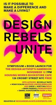 Join our Co-Founder Daniel Schutzsmith at this kick-off event for the Design Activist book. http://designrebelsunite.eventbrite.com