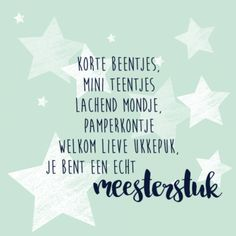 geboortegedichtje baby Baby On The Way, Second Baby, Our Baby, Word Line, Baby Quotes, Baby Born, Cool Baby Stuff, Jelsa, Kids And Parenting