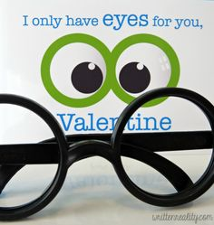 Free Printable Valentine Cards I Only Have Eyes For You with Party Favor Glasses!