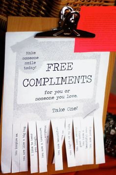 Free Compliments. Could be a good team-building activity for a group that already has some history together.