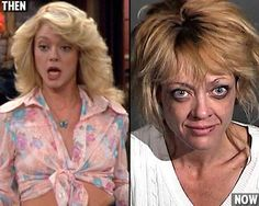 Robin Kelly  How You First Got To Know Her: Eric's hot older sister on That 70's Show  Recent weirdness: Is reportedly addicted to drugs and was just recently arrested for domestic violence.