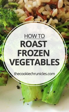 How To Roast Frozen Vegetables - The Cookie ChRUNicles