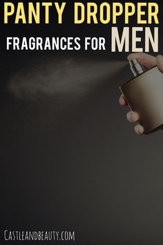 Find out the best top 10 panty dropper perfumes for men. These sexy colognes are long lasting and seductive. Best Cheap Perfume, Best Perfume For Men, Best Fragrance For Men, Ariana Perfume, Pink Perfume, Chloe Perfume, Perfume Logo, Perfume Genius