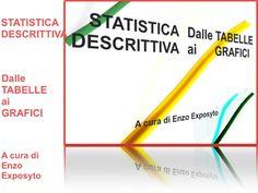STATISTICA DESCRITTIVA - dalle TABELLE ai GRAFICI - ISTOGRAMMA, DIAGR…