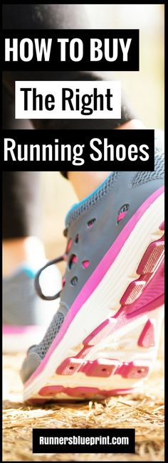 512ff91d61a  How to Buy the Right Running Shoes - Top 7 Shoe-Fitting Tips