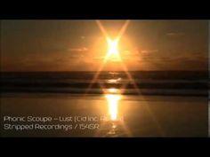 Phonic Scoupe  - Lust (Cid Inc. Remix)