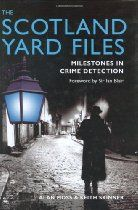 The Scotland Yard Files: Milestones in Crime Detection - Keith Skinner, Alan Moss. Keith Skinner is co-author of many successful books including The Official Encyclopedia of Scotland Yard (1999), The Jack the Ripper A-Z (1991) and Jack the Ripper: Letters from Hell (2001 - 31,000 copies sold in hardback). Alan Moss is a retired Chief Superintendent, who also contributed to The Official Encyclopedia of Scotland Yard.