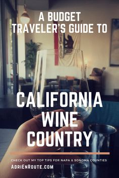 Visiting California Wine Country on a Budget - Adri en Route
