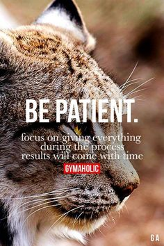 WORD! Be Patient Fitness Revolution -> http://www.gymaholic.co/ Motivational quotes motivation quotes #motivation #quote