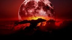 January 31: a Blue Blood-Moon, a total lunar eclipse and a supermoon all in the same month.