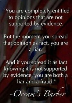 Educate yourself first, but methinks you willfully and purposely lie, just to stir the shitpot and incite hatred and violence.  Trump the fraud.