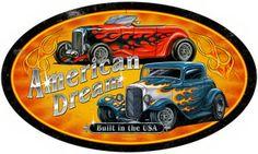 American Dream Hot Rod Sign